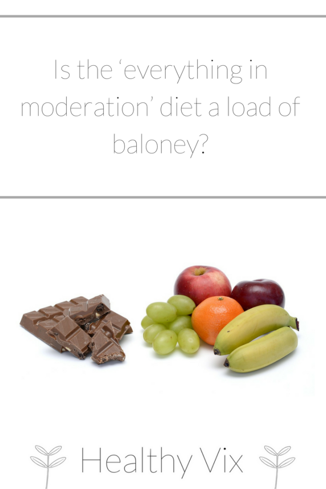 Is the 'everything in moderation_ diet a load of baloney_