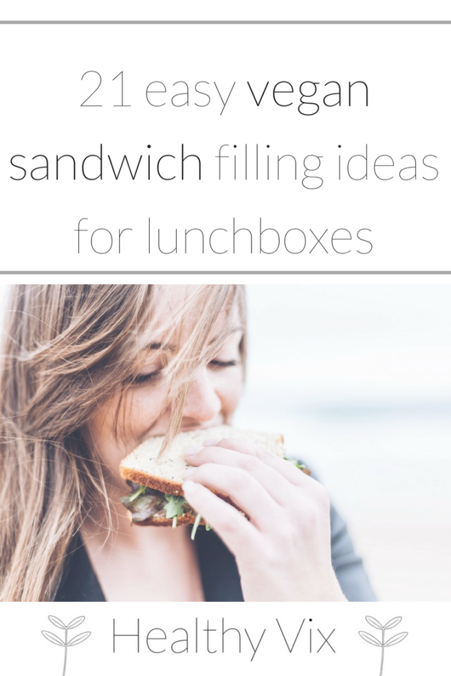 21 easy vegan sandwich filling ideas for lunchboxes