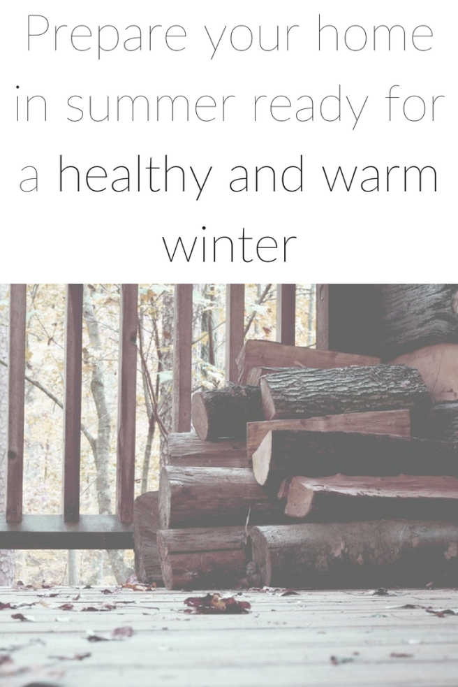 Prepare your home in summer ready for a healthy and warm winter.jpg
