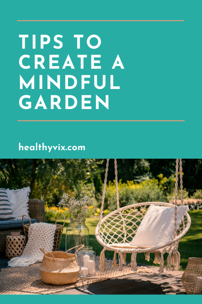 how to create a garden for mindfulness