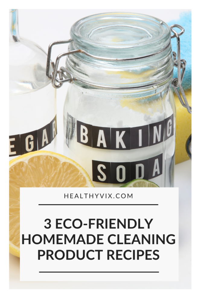 3 eco-friendly homemade cleaning product recipes.png
