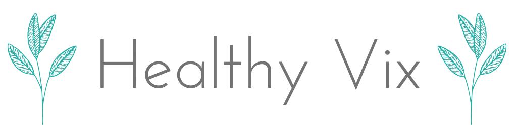 Healthy Vix