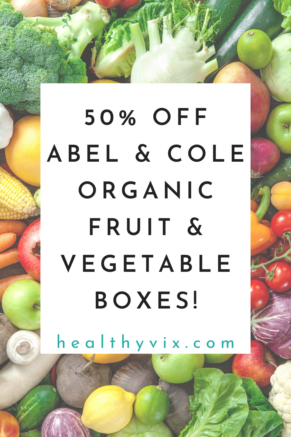 Abel and Cole Organic Discount Code 2021