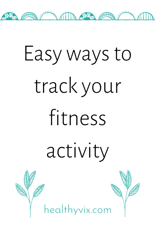 Easy ways to track your fitness activity (2)