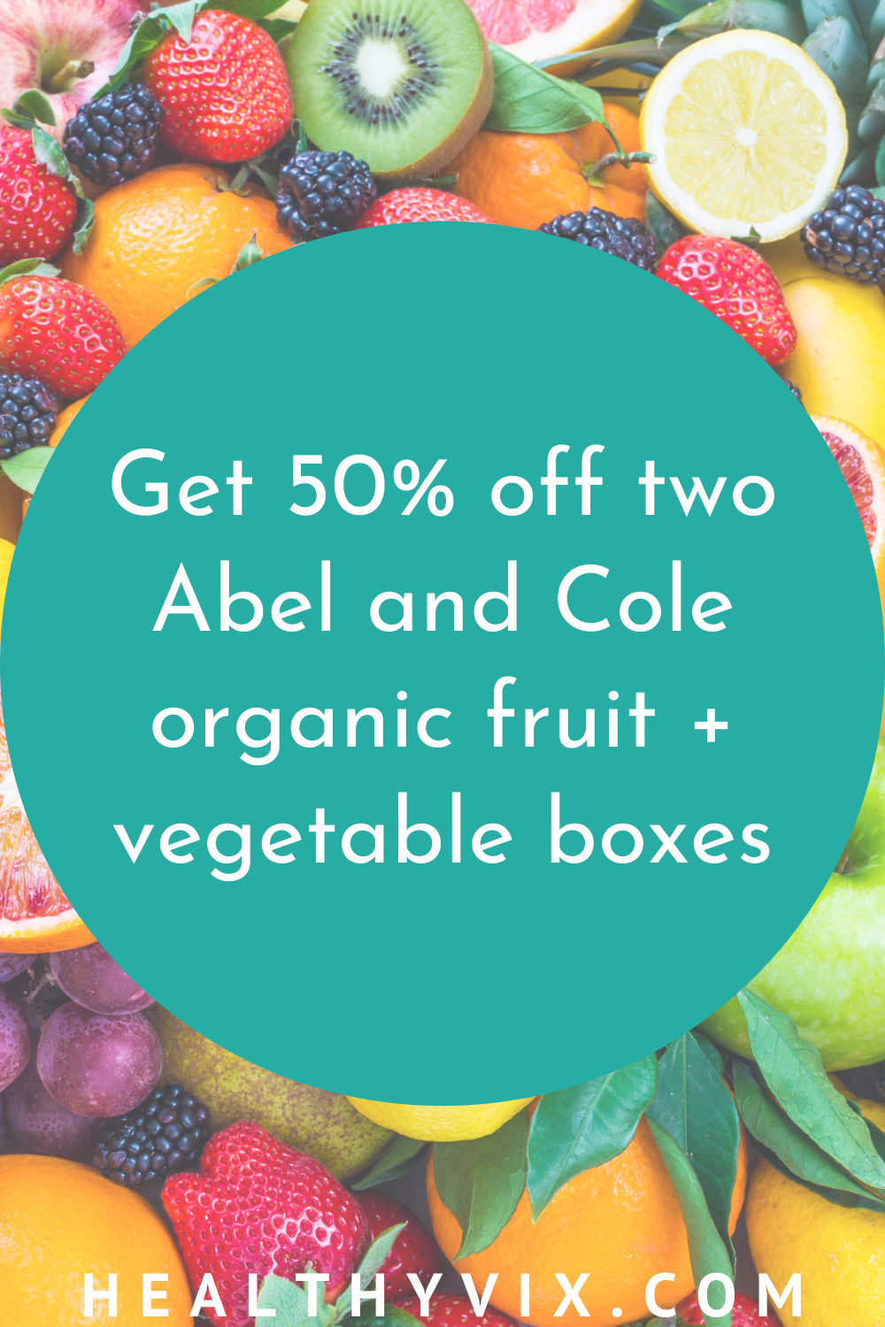 Get 50% off two Abel and Cole organic fruit + vegetable boxes