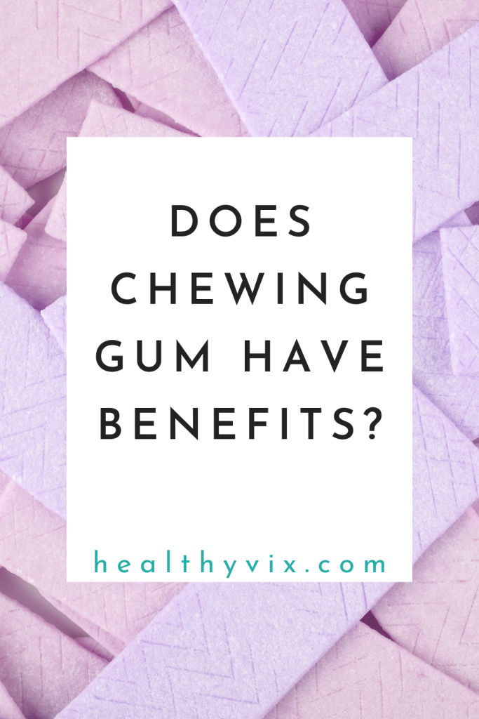 Does chewing gum have benefits