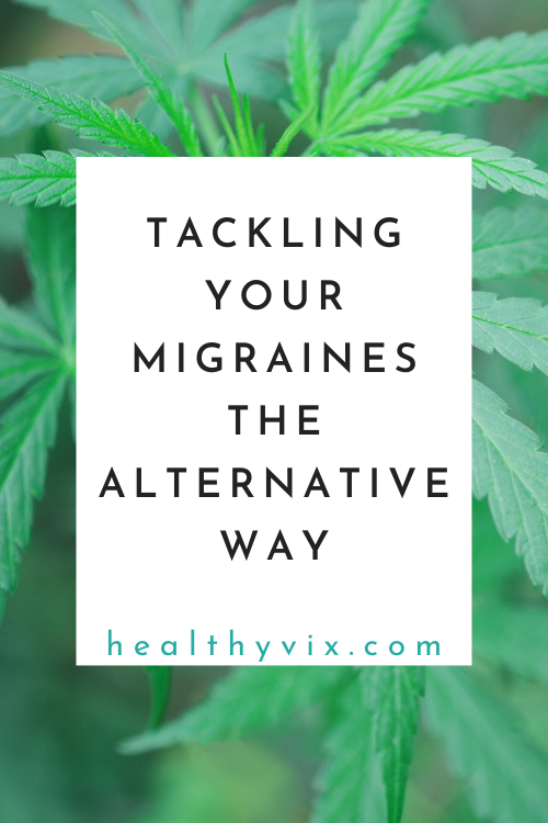Tackling your migraines the alternative way